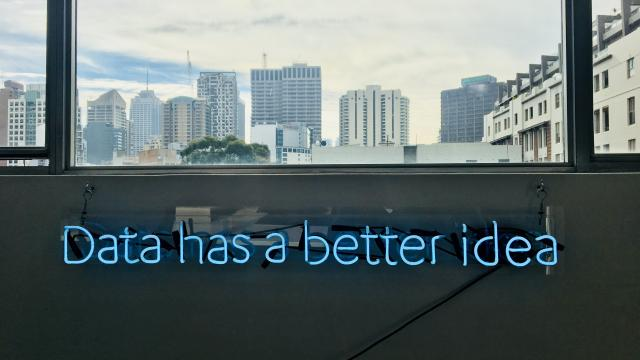 neon sign saying data has a better idea